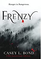 Frenzy (Fifth Anniversary Edition)