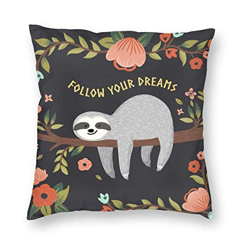 "TOLUYOQU Kissenbezug mit Faultier-Motiv ""Follow Your Dreams"", dekorativer Kissenbezug für Sofa, Bett, Auto, 45,7 x 45,7 cm"