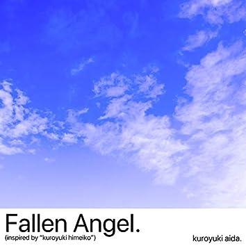 Fallen Angel. (feat. Kuroyuki Himeiko)