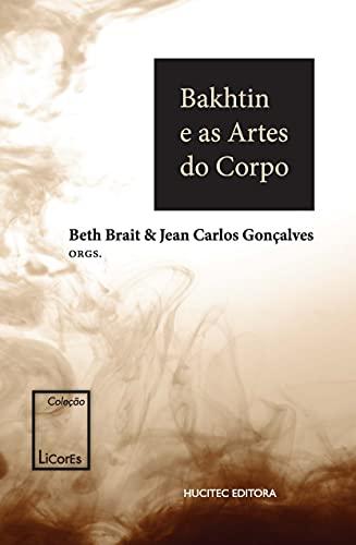 Bakhtin e as Artes do Corpo: 3