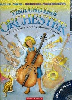TINA UND DAS ORCHESTER - arrangiert für Buch - mit CD [Noten / Sheetmusic] Komponist: SIMSA MARKO + OPGENOORTH WINFRIED