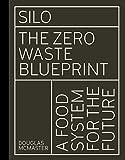 Silo: The Zero Waste Blueprint (English Edition)