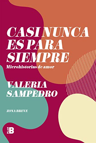 Casi nunca es para siempre de Valeria Sampedro