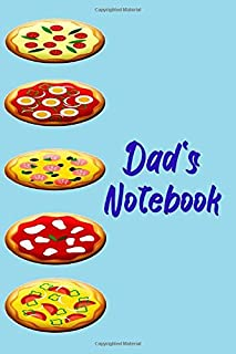 Dad's Notebook: Pizza theme. 120 lined page journal to write in. 6 x 9 inches in size.