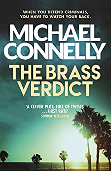 The Brass Verdict (Mickey Haller Series Book 2) (English Edition) par [Michael Connelly]