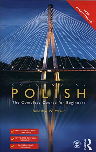 Compare Textbook Prices for Colloquial Polish: The Complete Course for Beginners 3 Edition ISBN 9781138960107 by Mazur, Bolesław W.