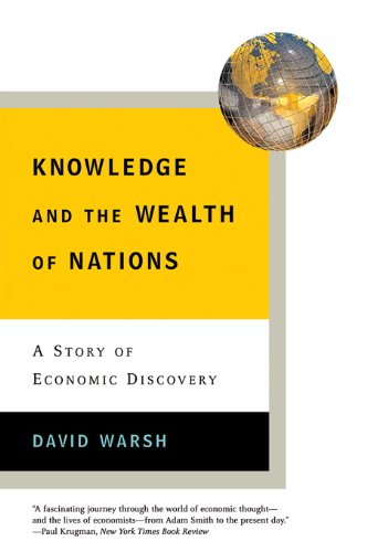 Knowledge and the Wealth of Nations: A Story of Economic Discovery (English Edition)