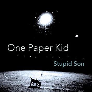 Stupid Son