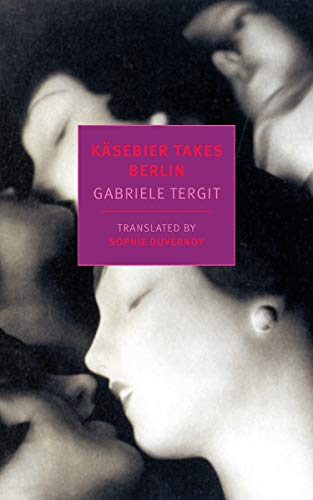 Image of Käsebier Takes Berlin (New York Review Books Classics)