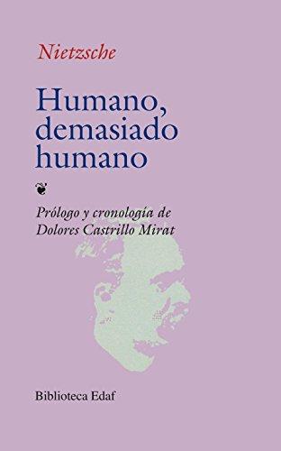 Humano, Demasiado Humano
