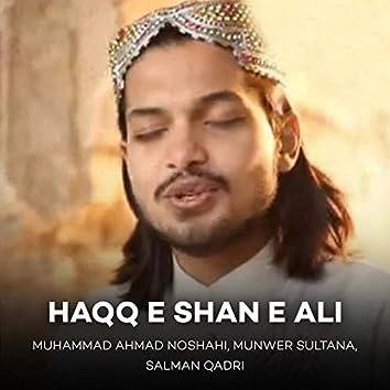 Haqq E Shan E Ali