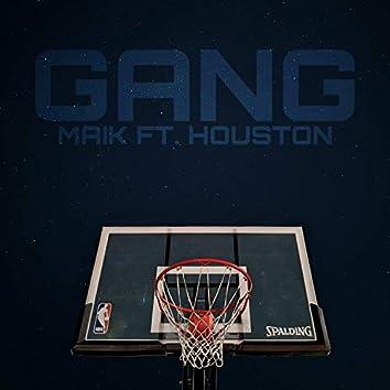 Gang (feat. Houston)