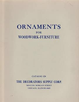 Unknown Binding Ornaments for Woodwork-Furniture Catalog 124 Book