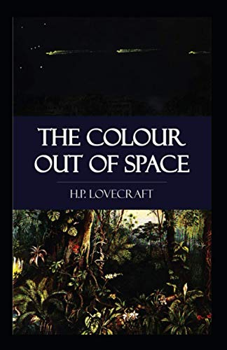 The Colour Out of Space-Original Classic Edition(Annotated)