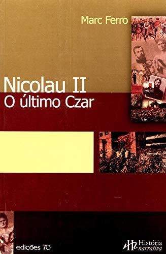 Nicolau II: o último Czar