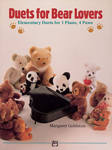 Duets for Bear Lovers: Elementary Duets for 1 Piano, 4 Paws