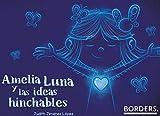 Amelia Luna y las ideas hinchables