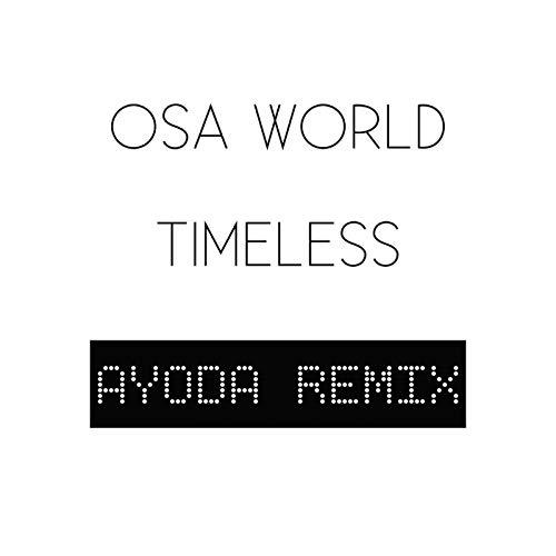 Timeless (Ayoda Remix)