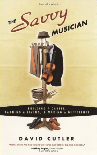 Image of The Savvy Musician: Building a Career, Earning a Living & Making a Difference