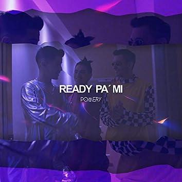 Ready Pa Mi