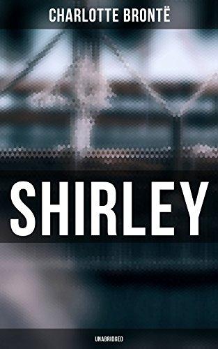 Shirley (Unabridged) (English Edition)