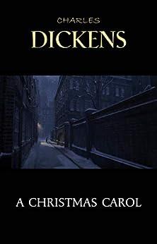A Christmas Carol by [Charles Dickens]