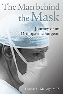 The Man Behind the Mask: Journey of an Orthopaedic Surgeon