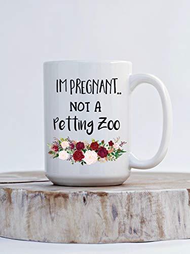Thee mok, Im Zwanger Niet Een Petting Zoo Koffiemok Grappige Zwangerschap Cadeau voor Moeder om Moeder te worden Witte Koffiemok Grappige Baby Douche Cadeau voor Moeder 15Oz Grote Mok