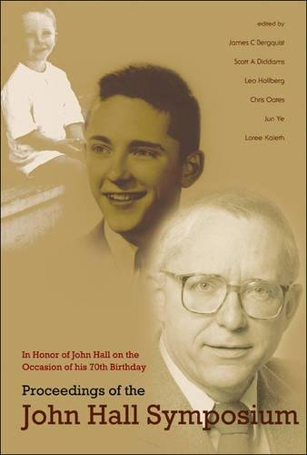 Charles, B: Proceedings Of The John Hall Symposium: In Hono: In Honor of John Hall on the Occasion of His 70th Birthday, University of Colorado, Boulder, CO, USA, 13-15 August 2004