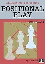 Grandmaster Preparation - Positional Play - HARDBACK