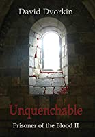 Unquenchable (Prisoner of the Blood)