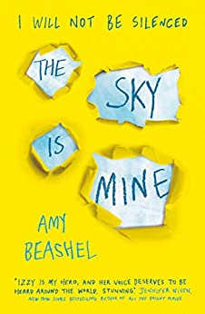 The Sky is Mine: Shortlisted for the Bristol Teen Book Award, 2020 by [Amy Beashel]