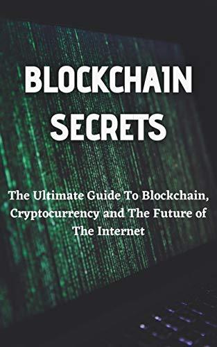 BLOCKCHAIN SECRETS: Cryptocurrency (English Edition)