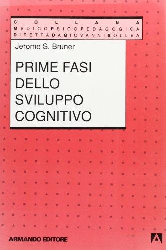 Prime fasi dello sviluppo cognitivo