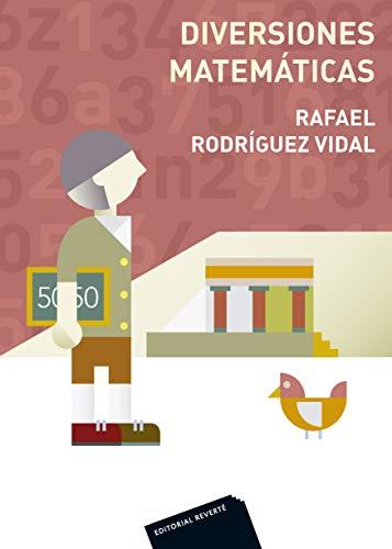 Diversiones matemáticas (Spanish Edition)