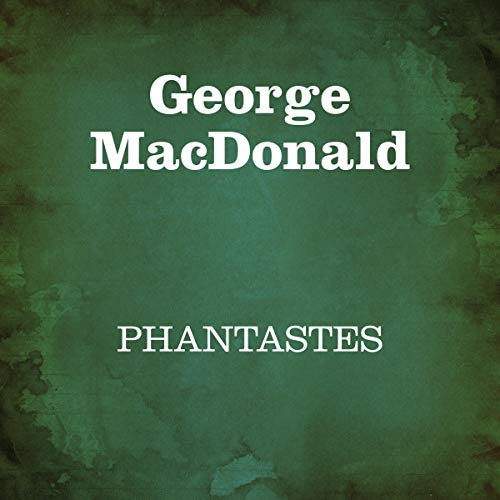 Phantastes     Romanzo di fate per uomini e donne              Written by:                                                                                                                                 George MacDonald                               Narrated by:                                                                                                                                 Silvia Cecchini                      Length: 7 hrs and 1 min     Not rated yet     Overall 0.0