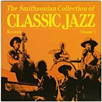 Smithsonian Collection Classic Jazz 1 by Various Artists (1990-06-01)