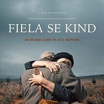 Fiela Se Kind (Original Motion Picture Soundtrack)