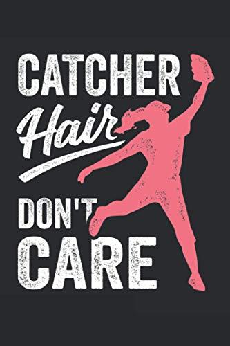 Catcher Hair Don\'t Care: Ruled Notebook Journal | Baseball Girl Gift