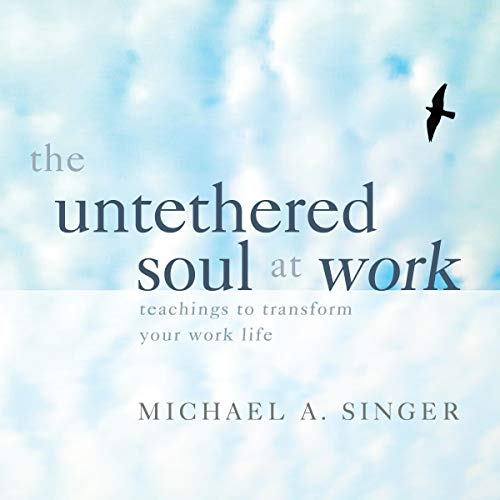 The Untethered Soul at Work  By  cover art