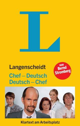 Langenscheidt Chef-Deutsch/Deutsch-Chef: Klartext am Arbeitsplatz (Langenscheidt ...-Deutsch)