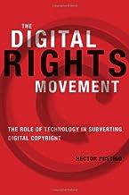 Postigo, H: Digital Rights Movement (Information Society Series)