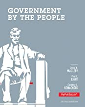 Government By the People, 2012 Election Edition (25th Edition) by Magleby, David B., Light, Paul C., Nemacheck, Christine L.(December 31, 2012) Paperback