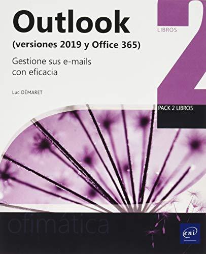 Outlook (versiones 2019 y Office 365) - Gestione sus e-mails con eficacia