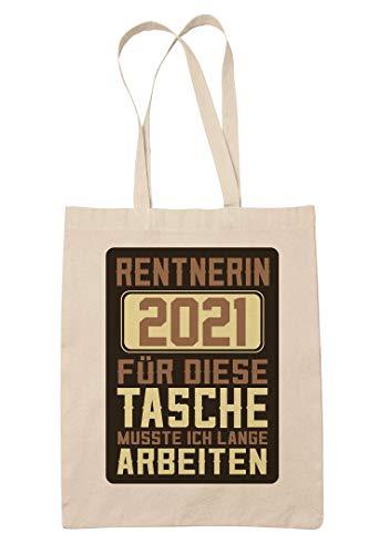clothinx Rentnerin 2021 Stoff-Tasche mit Spruch ideal als Geschenk für Die Verabschiedung Pension Und Rente