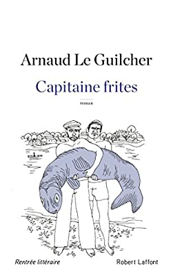 Capitaine frites (ROMAN)