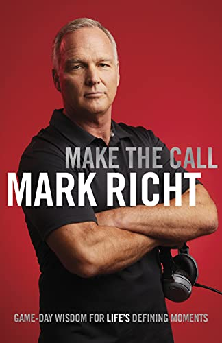 Compare Textbook Prices for Make the Call Game Day Wisdom for Life's Defining Moments  ISBN 9781087741864 by Richt, Mark
