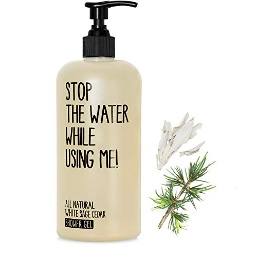 STOP THE WATER WHILE USING ME! All Natural White Sage Cedar Shower Gel (200ml), gel douche vegan dans bouteille rechargeable, body wash pour homme et femme