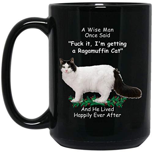N\A Divertido Gato Ragamuffin Blanco un Sabio Dijo una Vez Taza de café Negro