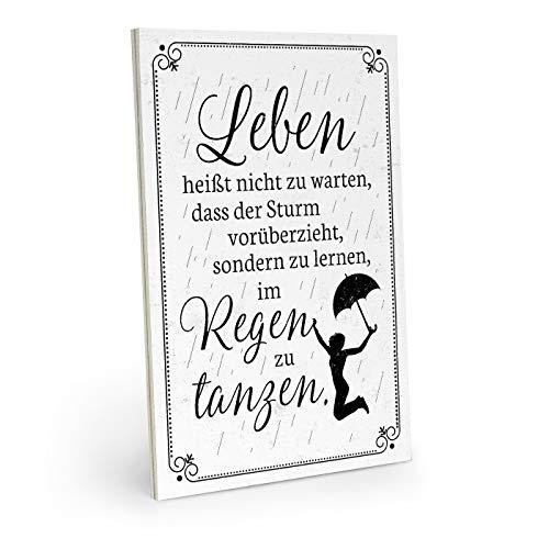ARTFAVES Holzschild mit Spruch - Leben HEISST TANZEN IM Regen - Vintage Shabby Deko-Wandbild/Türschild (Deutsch)